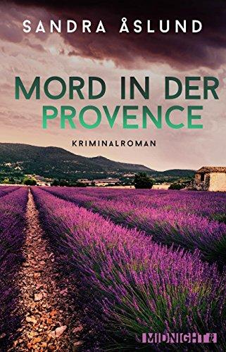 Buchseite und Rezensionen zu 'Mord in der Provence: Kriminalroman' von Sandra Åslund