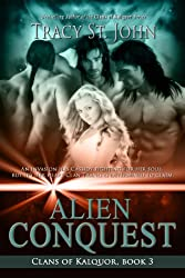 Alien Conquest (Clans of Kalquor Book 3) (English Edition)