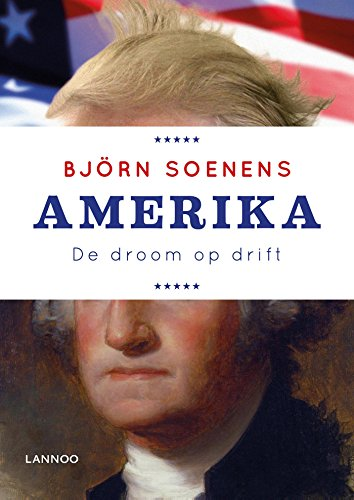 Amerika: de droom op drift (Dutch Edition)