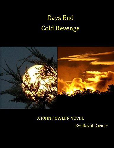 Days Past/Cold Revenge Combo Pack (John Fowler (Book 5 & 6)) (English Edition) - Serie 5 Combo Pack
