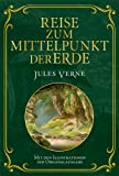 'Reise zum Mittelpunkt der Erde: Mit Illustrationen der Originalausgabe' von Jules Verne