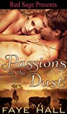 Front cover for the book Passions in the Dust by Faye Hall