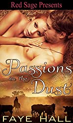 Passions in the Dust