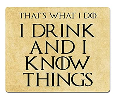 I Drink and I Know Things (That's What I Do) - Tyrion Lannister - Game of Thrones - Mouse Pad / Mat