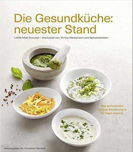 die-gesundkuche-neuester-stand-lans-med-concept-entwickelt-von-70-top-medizinern-und-spitzenkochen-u