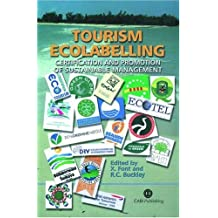 Tourism Ecolabelling: Certification and Promotion
