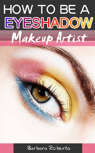 Makeup Guide:How To Be a eyeshadow Professional Makeup Artist