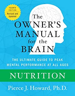 Nutrition: The Owner's Manual (Owner's Manual for the Brain) by [Howard, Pierce]