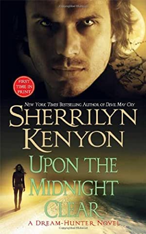 Upon the Midnight Clear (Dream-Hunter Novels (Paperback))