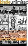 The Magick Of Saint Expedite: Tap Int...