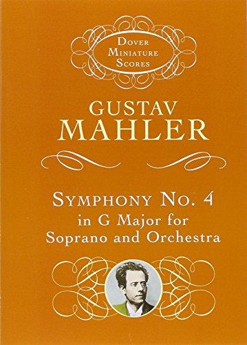 Symphony No.4 In G -For Soprano & Orchestra- (Miniature Score): Taschenpartitur für Sopran solo, Orchester (Dover Miniature Scores) -