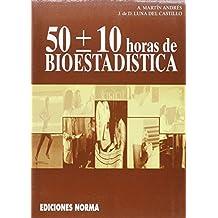 50 ± 10 horas de bioestadistica (Textos Univ.)