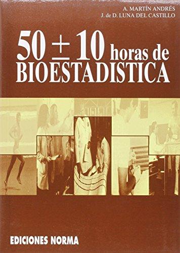 50 ± 10 Horas De Bioestadistica
