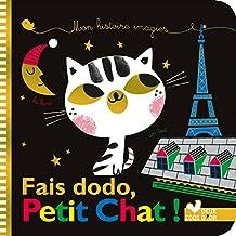 Mes histoires imagiers - Fais dodo, Petit Chat ! (Tout carton)