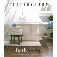Pottery Barn Bathrooms (Pottery Barn Design Library) by Clay Ide (Editor), Hotze Eisma (Photographer) (1-Sep-2003) Hardcover