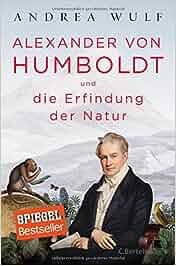Alexander von Humboldt und die Erfindung der Natur: Andrea Wulf, Hainer Kober