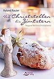 Von Christstollen bis Zimtstern: Vegane Weihnachtsbäckerei