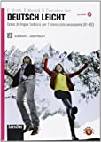 Deutsch leicht. Corso di lingua tedesca A1-B2. Kursbuch-Arbeitsbuch. Per le Scuole superiori. Con CD Audio formato MP3. Con espansione online