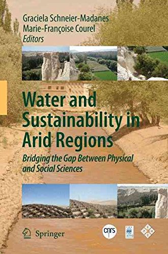 [(Water and Sustainability in Arid Regions)] [Edited by Graciela Schneier-Madanes ] published on (January, 2010)
