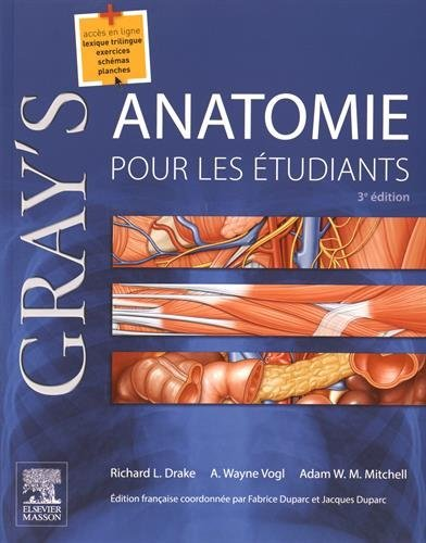 Gray's, Anatomie Pour Les ????tudiants (French Edition) by Richard L. Drake (2015-08-15)