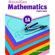 Macmillan Mathematics 5 Pupil's Book A with CD ROM