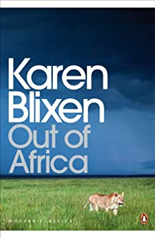 Out of Africa (Penguin Modern Classics) by [Dinesen, Isak]