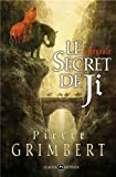 Le secret de Ji, Intégrale - Mnémos Editions - 06/11/2012