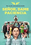 Señor, Dame Paciencia [DVD]