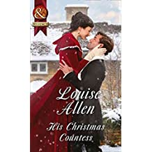 [His Christmas Countess (Lords of Disgrace, Book 2)] (By (author)  Louise Allen) [published: December, 2015]