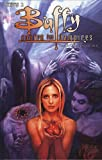 Buffy saison 1 T03 - Un pieu dans le coeur