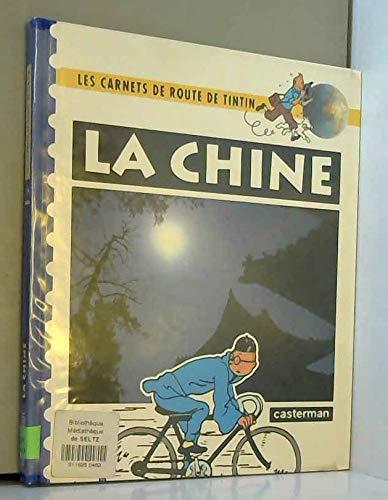 Les Carnets De Route De Tintin, La Chine