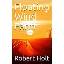Floating Wind Farm (English Edition)