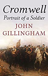 Cromwell: Portrait of a Soldier (English Edition)