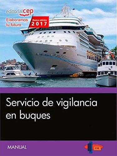 Manual. Servicio de vigilancia en buques por Formación y Especialización en Seguridad (FYES)