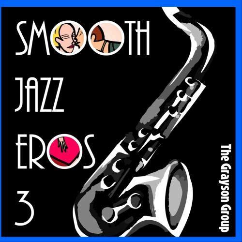 Smooth Jazz Eros 3