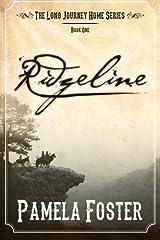 Ridgeline: Volume 1 (The Long Journey Home) Paperback