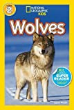 National Geographic Kids Readers: Wolves (National Geographic Kids Readers: Level 2)