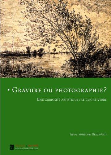 Gravure ou photographie ? : Une curiosité artistique : le cliché-verre