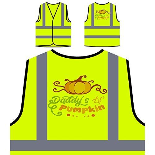 Daddys Lil Kürbis 1 Personalisierte High Visibility Gelbe Sicherheitsjacke Weste s764v