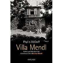 Villa Mendl: Leben und Schicksal der Ankerbrot-Erbin Bettina Mendl