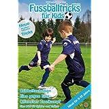 Fussballtricks für Kids Vol. 2 / Neue Fußballübungen im Fußballtraining