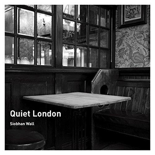 Quiet London por Siobhan Wall
