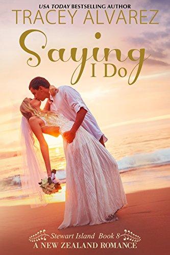 Saying I Do (Stewart Island Series Book 8)