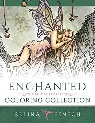 Enchanted - Magical Forests Coloring Collection: Volume 3 (Fantasy Art Coloring by Selina)