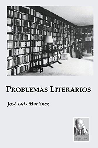 Problemas Literarios por José Luís Martínez