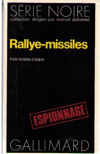 Rallye missiles par Robin Esser