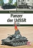 Panzer der UdSSR: 1917-1945 (Typenkompass) - Alexander Lüdeke
