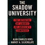 The Shadow University: The Betrayal of Liberty on America's Campuses (English Edition)