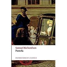 Pamela Or Virtue Rewarded (Oxford World's Classics)