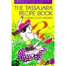 [{ The Tassajara Recipe Book (Revised & Updated) By Brown, Edward Espe ( Author ) Sep - 26- 2000 ( Paperback ) } ]